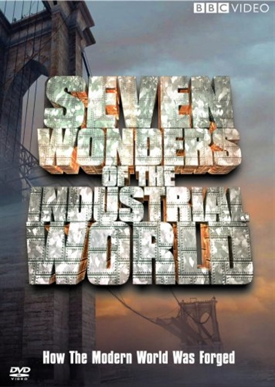 Picture of BBC Seven Wonders Of The Industrial World