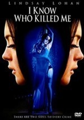 Picture of I Know Who Killed Me [2007]