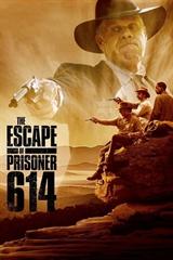 Picture of The Escape of Prisoner 614 [2018]